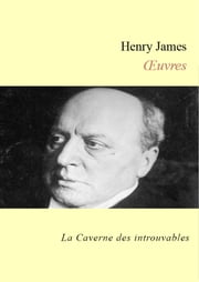 Oeuvres de Henry James ebook by Henry James