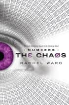 Numbers #2: The Chaos ebook by Rachel Ward