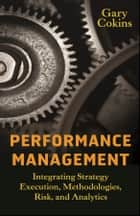 Performance Management ebook by Gary Cokins