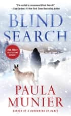 Blind Search - A Mercy Carr Mystery ebook by Paula Munier