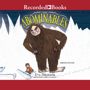 The Abominables audiobook by Eva Ibbotson