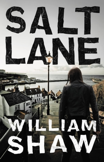 Salt Lane ebook by William Shaw
