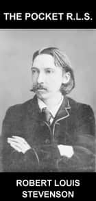 The Pocket R.L.S. [con Glossario in Italiano] ebook by Robert Louis Stevenson, Eternity Ebooks
