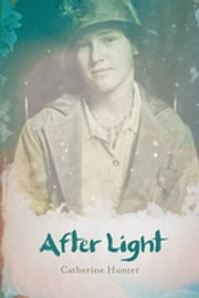 After Light ebook by Catherine Hunter