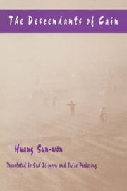The Descendants of Cain ebook by Ji-moon Suh,Sun-won Hwang,Julie Pickering,J. Suh