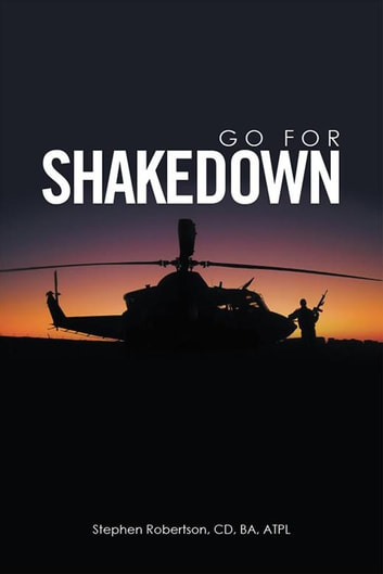 Go for Shakedown ebook by Stephen Robertson CD BA ATPL