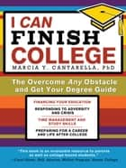 I Can Finish College ebook by Marcia Cantarella, Ph.D.