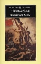 Rights of Man ebook by Thomas Paine, Eric Foner