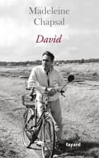 David ebook by Madeleine Chapsal