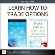 Learn How to Trade Options (Collection) ebook by Michael Benklifa,W. Olmstead