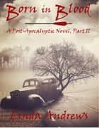 Born in Blood ebook by Linda Andrews