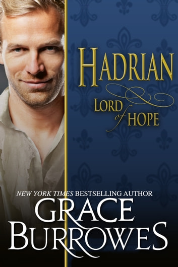 Hadrian Lord of Hope ebook by Grace Burrowes