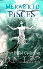 Pisces - Merworld Prequel ebook by D.N. Leo