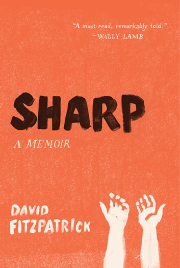 Sharp - A Memoir ebook by David Fitzpatrick