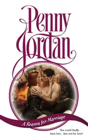 A Reason for Marriage ebook by Penny Jordan