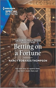 Betting on a Fortune ebook by Nancy Robards Thompson