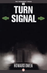 Turn Signal ebook by Howard Owen