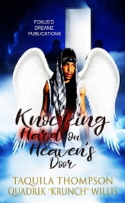 Taquila thompson ebook and audiobook search results rakuten kobo knocking hard on heavens door ebook by taquila thompson quadrik krunch willis fandeluxe Ebook collections
