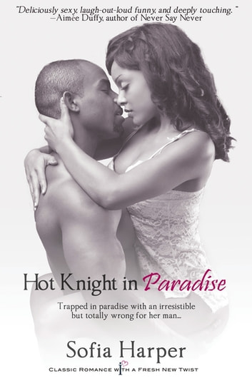 Hot Knight in Paradise ebook by Sofia Harper