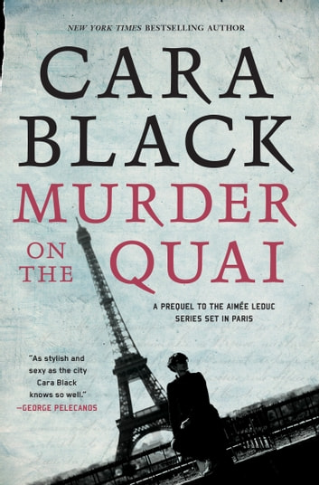 Murder on the Quai ebook by Cara Black