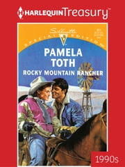Rocky Mountain Rancher ebook by Pamela Toth