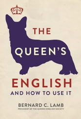The Queen's English ebook by Bernard C. Lamb