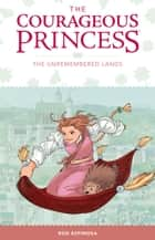Courageous Princess Vol 2 ebook by Rod Espinosa