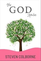 The God Articles ebook by Steven Colborne