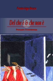 Del che è & che non è ebook by Paolo-Ugo Brusa