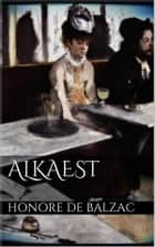 Alkaest ebook by Honore de Balzac