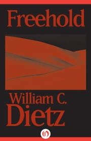 Freehold ebook by William C Dietz