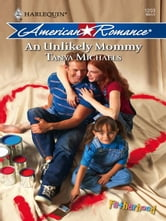 An Unlikely Mommy ebook by Tanya Michaels