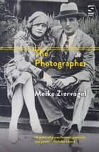 The Photographer ebook by Meike Ziervogel