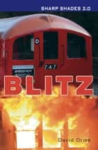Blitz (Sharp Shades 2.0) ebook by David Orme