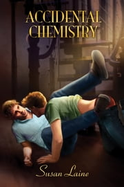 Accidental Chemistry ebook by Susan Laine