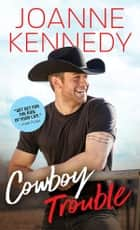 Cowboy Trouble ebook by