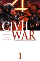 Civil War ebook by Mark Millar,Steve McNiven