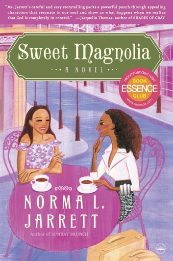 Sweet Magnolia - A Novel ebook by Norma L. Jarrett
