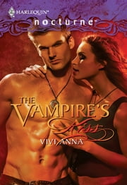 The Vampire's Kiss ebook by Vivi Anna