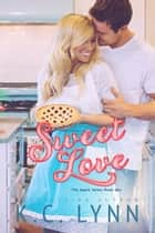 Sweet Love ebook by
