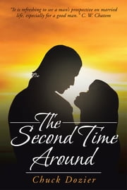 The Second Time Around ebook by Chuck Dozier