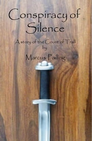 Conspiracy of Silence ebook by Marcus Pailing