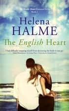 The English Heart ebook by Helena Halme