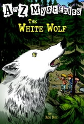 A to Z Mysteries: The White Wolf ebook by Ron Roy