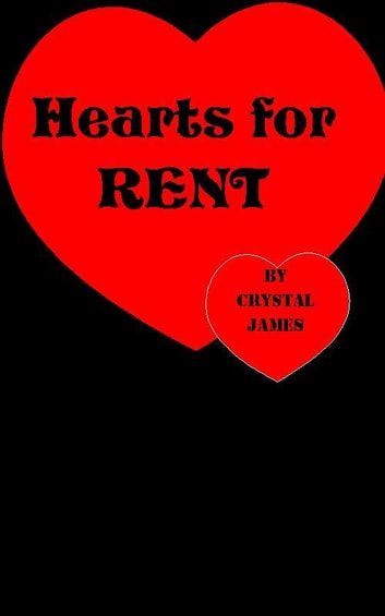 Hearts for Rent ebook by Crystal James