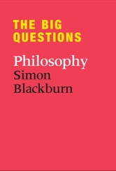 The Big Questions: Philosophy ebook by Simon Blackburn