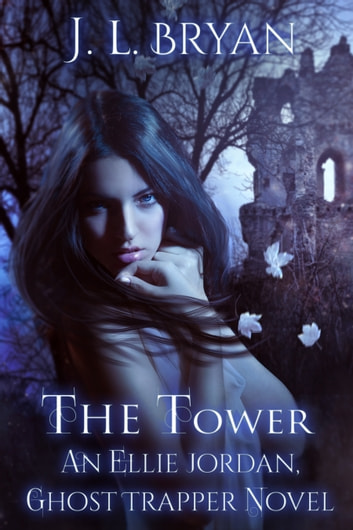 The Tower ebook by J. L. Bryan