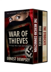 War of Thieves Box Set - An Adriana Villa Thriller ebook by Ernest Dempsey