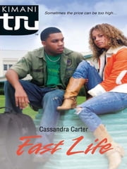 Fast Life ebook by Cassandra Carter