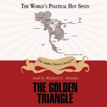 The Golden Triangle audiobook by Bertil Lintner,Pat Childs